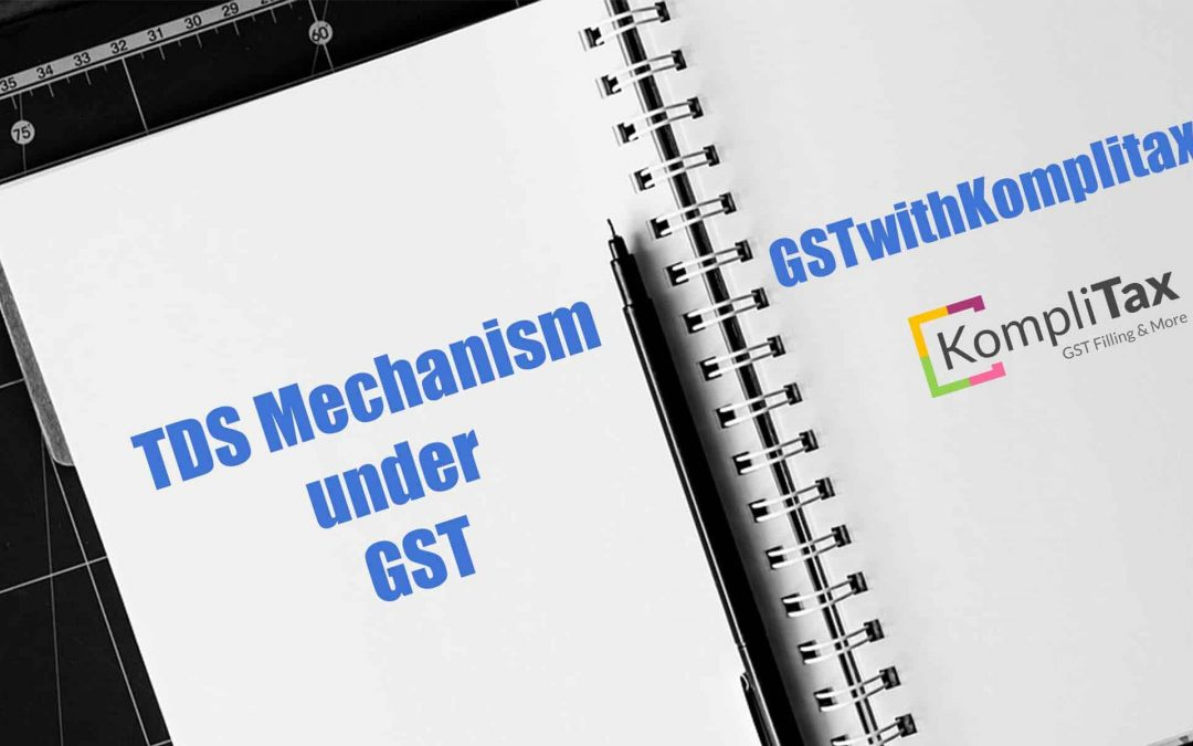 Tax Deducted at Source under GST