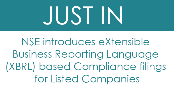 NSE introduces eXtensible Business Reporting Language (XBRL) based Compliance filings for Listed Companies