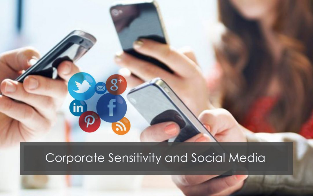 Corporate Sensitivity and Social Media